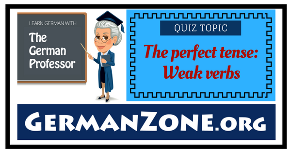 german quiz the perfect tense past participles of weak verbs. Black Bedroom Furniture Sets. Home Design Ideas