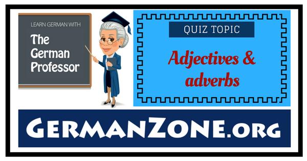 German adjectives & adverbs